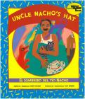 Uncle Nacho's Hat / El Sombrero del Tìo Nacho (Reading Rainbow Books) Cover Image