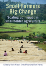 Small Farmers, Big Change: Scaling Up Impact in Smallholder Agriculture Cover Image