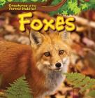 Foxes (Creatures of the Forest Habitat) Cover Image