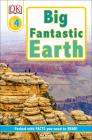 DK Readers L4: Big Fantastic Earth: Wonder at Spectacular Landscapes! (DK Readers Level 4) Cover Image