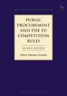 Public Procurement and the EU Competition Rules: Second Edition (Hart Studies in Competition Law) Cover Image