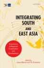 Integrating South and East Asia: Economics of Regional Cooperation and Development Cover Image