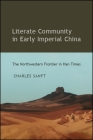 Literate Community in Early Imperial China Cover Image
