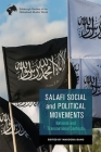 Salafi Social and Political Movements: National and Transnational Contexts Cover Image