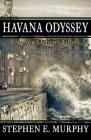 Havana Odyssey: Chasing Ochoa's Ghost Cover Image