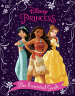 Disney Princess The Essential Guide, New Edition Cover Image