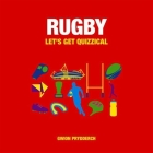 Rugby - Let's Get Quizzical: Let's Get Quizzical Cover Image