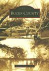 Bucks County (Images of America (Arcadia Publishing)) Cover Image
