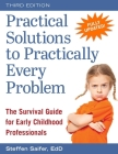 Practical Solutions to Practically Every Problem: The Survival Guide for Early Childhood Professionals Cover Image