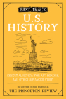 Fast Track: U.S. History: Essential Review for AP, Honors, and Other Advanced Study (High School Subject Review) Cover Image