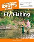 The Complete Idiot's Guide to Fly Fishing, 2nd Edition Cover Image