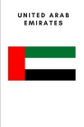 United Arab Emirates: Country Flag A5 Notebook to write in with 120 pages Cover Image