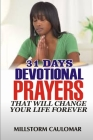 31 Days Devotional Prayers That Will Change Your Life Forever. Cover Image