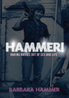Hammer!: Making Movies Out of Life and Sex Cover Image