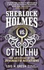 Sherlock Holmes vs. Cthulhu: The Adventure of the Innsmouth Mutations Cover Image