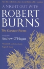A Night Out with Robert Burns: The Greatest Poems Cover Image