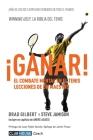 ¡Ganar!: El combate mental en el tenis. Lecciones de un maestro Cover Image