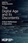 The Digital Age and Its Discontents: Critical Reflections in Education Cover Image
