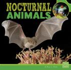 Nocturnal Animals (First Facts: Learn about Animal Behavior) Cover Image