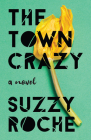 The Town Crazy Cover Image