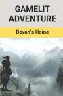 Gamelit Adventure: Devon's Home: Litrpg Adventure Fantasy Cover Image