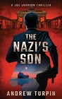The Nazi's Son: A Joe Johnson Thriller, Book 5 Cover Image
