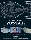 Star Trek: The U.S.S. Voyager NCC-74656 Illustrated Handbook: Captain Janeway's Ship from Star Trek: Voyager Cover Image