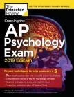 Cracking the AP Psychology Exam, 2019 Edition: Practice Tests & Proven Techniques to Help You Score a 5 (College Test Preparation) Cover Image