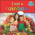 I Eat a Rainbow (My World #2) Cover Image