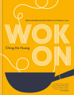 Wok On: Deliciously balanced meals in 30 minutes or less Cover Image
