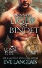Wenn ein Liger sich Bindet (Lion's Pride #10) Cover Image