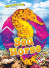 Animal Life Cycles: Sea Horse Cover Image