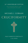Cruciformity: Paul's Narrative Spirituality of the Cross, 20th Anniversary Edition Cover Image
