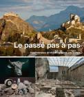 Le Passe Pas a Pas: Randonnees Archeologiques En Valais Cover Image