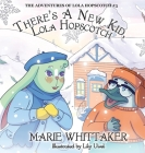 There's a New Kid, Lola Hopscotch! Cover Image