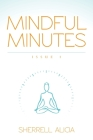 Mindful Minutes: Issue 1 Cover Image