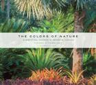 The Colors of Nature: Subtropical Gardens by Raymond Jungles Cover Image