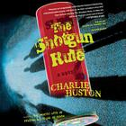 The Shotgun Rule Cover Image