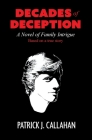 Decades of Deception: A Novel of Family Intrigue Cover Image