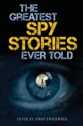The Greatest Spy Stories Ever Told Cover Image