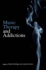 Music Therapy and Addictions Cover Image