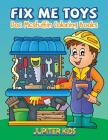 Fix Me Toys: Sock Stuffin Coloring Books Cover Image
