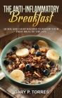 The Anti-Inflammatory Breakfast Cover Image