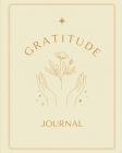 Gratitude Journal: Great Gratitude Journal For Women And Men. Indulge Into Self Care And Get The Self Care Journal. This Is The Best Grat Cover Image