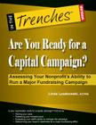 Are You Ready for a Capital Campaign? Assessing Your Nonprofit's Ability to Run a Major Fundraising Campaign Cover Image