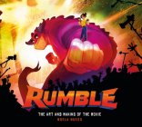 Rumble: The Art and Making of the Movie Cover Image