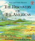 The Discovery of the Americas: From Prehistory Through the Age of Columbus Cover Image