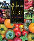 All the Dirt: Reflections on Organic Farming Cover Image