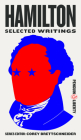 Hamilton: Selected Writings (Penguin Liberty #3) Cover Image