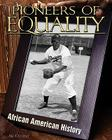 Pioneers of Equality (African-American History) Cover Image